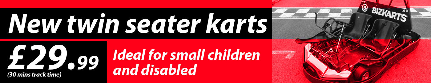 New track karts 29.99 for 30 mins suitable for disabled and children